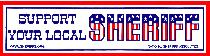 Support Your Local Sheriff Bumper Sticker - Single Decal